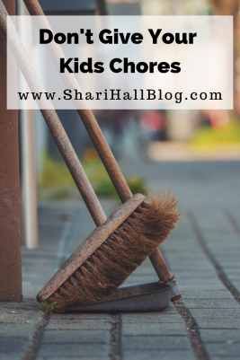 Don't Give Your Kids Chores